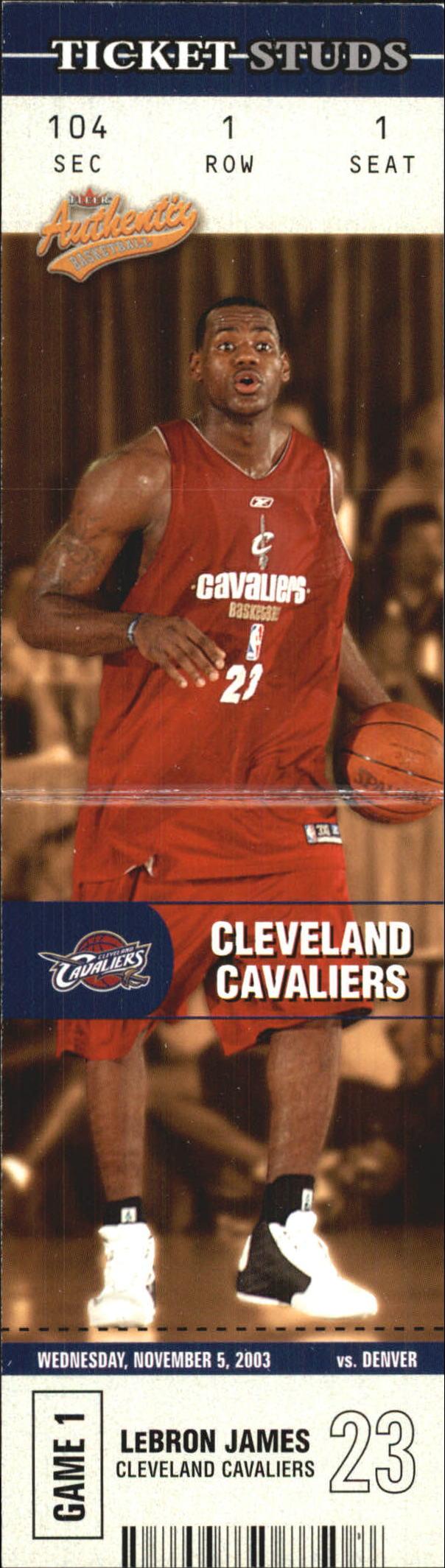 2003-04 Fleer Authentix Ticket Studs #1 LeBron James