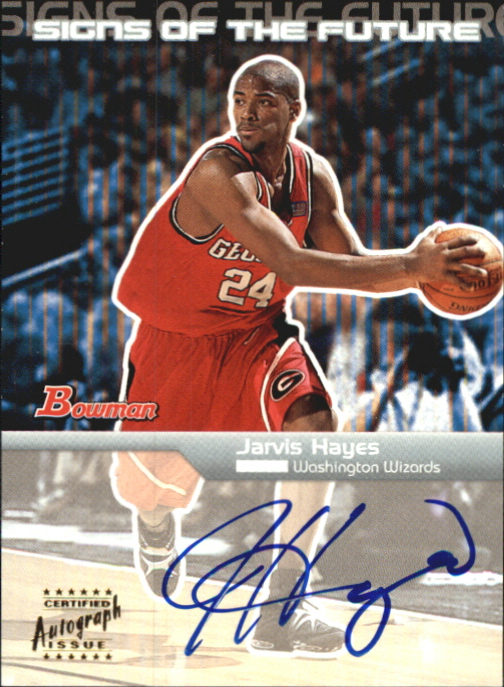 2003-04 Bowman Signs of the Future #JHA Jarvis Hayes