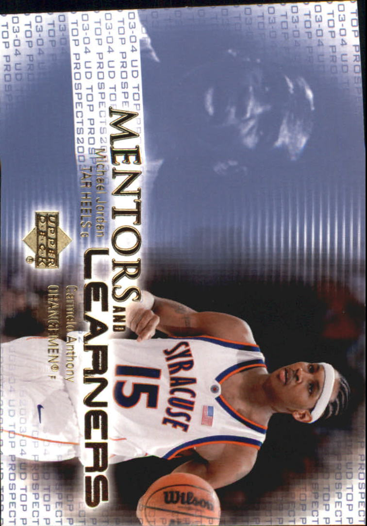 2003-04 UD Top Prospects Mentors and Learners #ML3 Michael Jordan/Carmelo Anthony