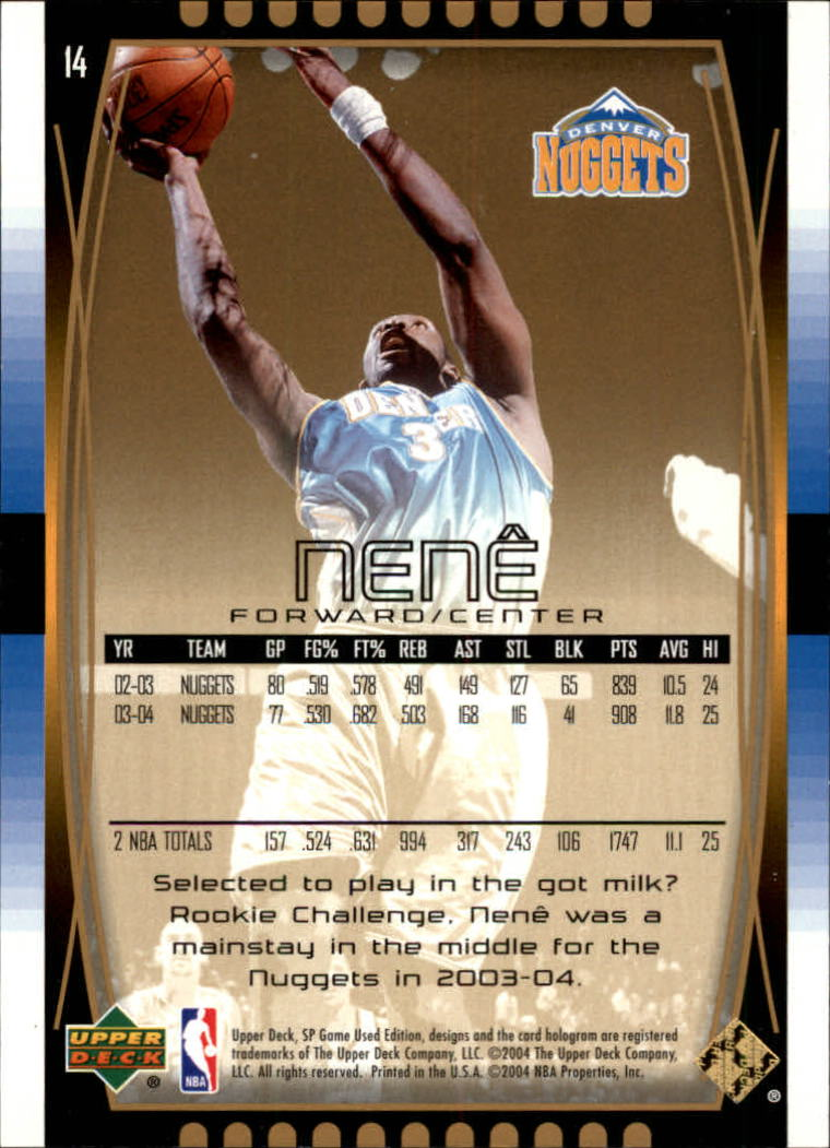 2004-05 SP Game Used Parallel #14 Nene back image