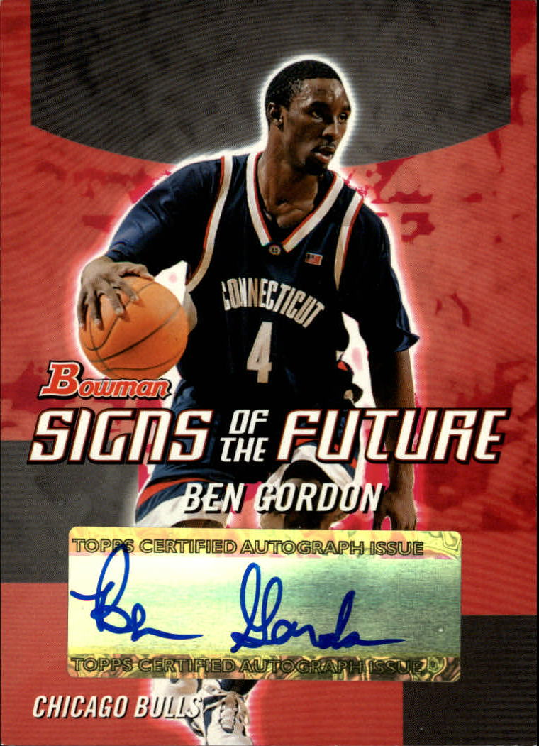 2004-05 Bowman Signs of the Future #BG Ben Gordon