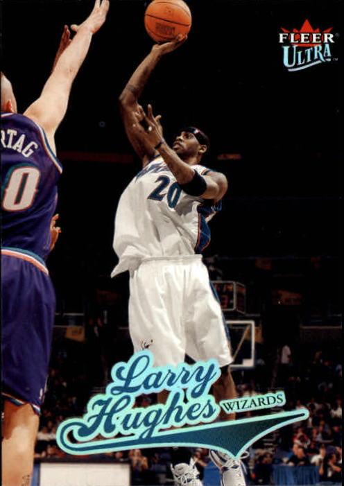 2004-05 Ultra #119 Larry Hughes