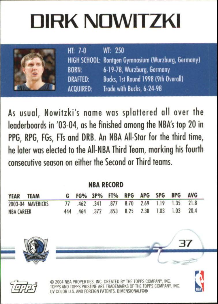 2004-05 Topps Pristine #37 Dirk Nowitzki back image