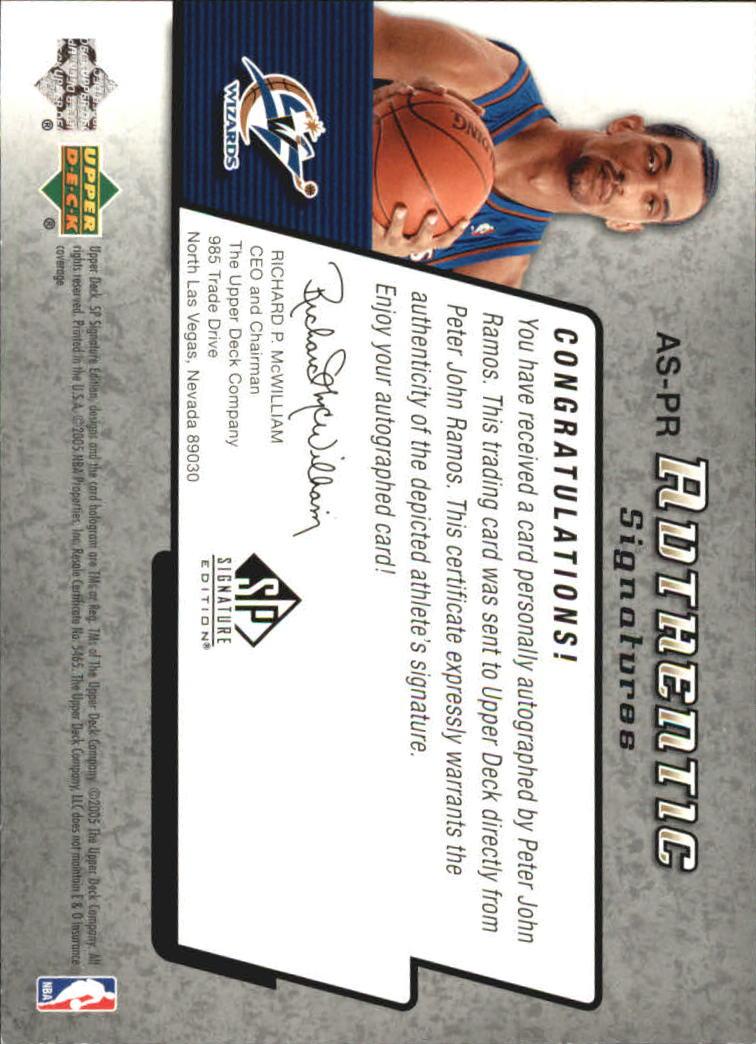 2004-05 SP Signature Edition Signatures #PR Peter John Ramos back image