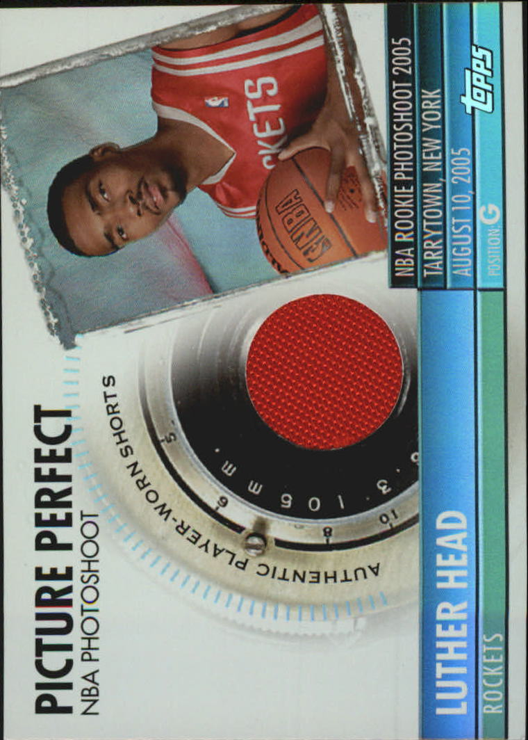 2005-06 Topps Big Game Picture Perfect Relics #LH Luther Head JSY
