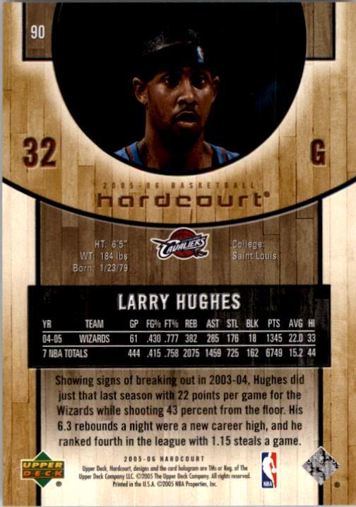 2005-06 Upper Deck Hardcourt #90 Larry Hughes back image