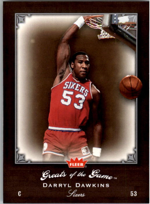 2005-06 Greats of the Game #42 Darryl Dawkins