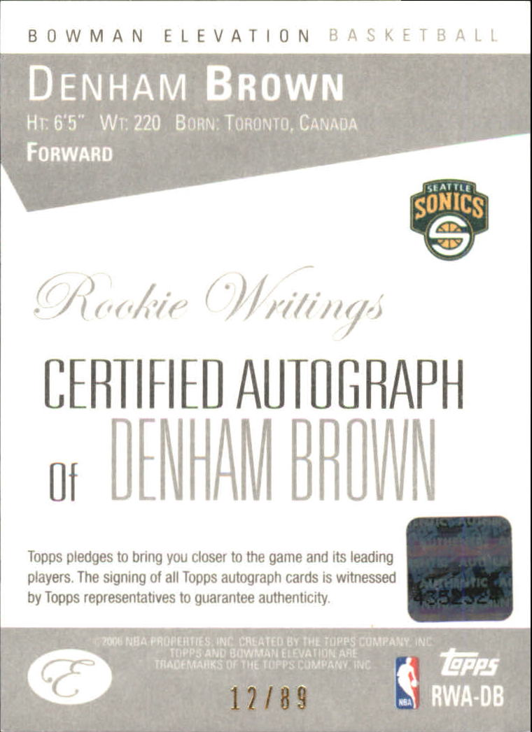 2006-07 Bowman Elevation Rookie Writing Autographs Red #DB Denham Brown/89 back image