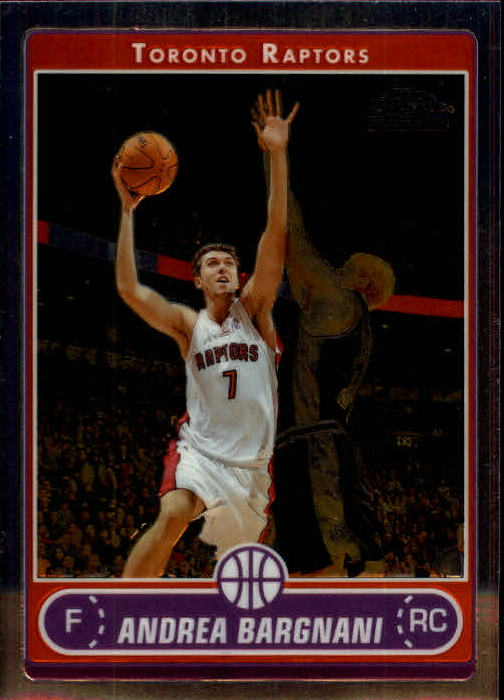 2006-07 Topps Chrome #180 Andrea Bargnani RC