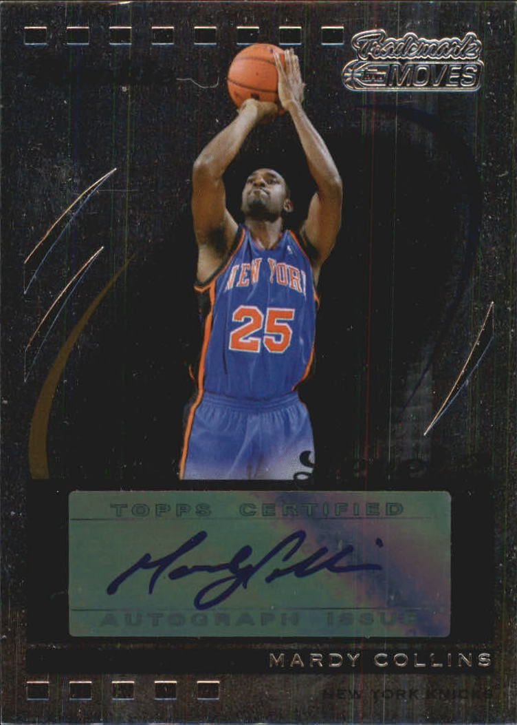 2006-07 Topps Trademark Moves Foil #108 Mardy Collins AU/75