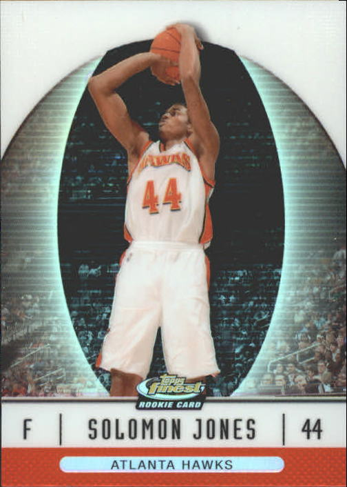 2006-07 Finest Refractors #91 Solomon Jones