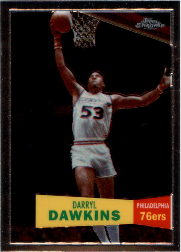 2007-08 Topps Chrome 1957-58 Variations #76 Darryl Dawkins