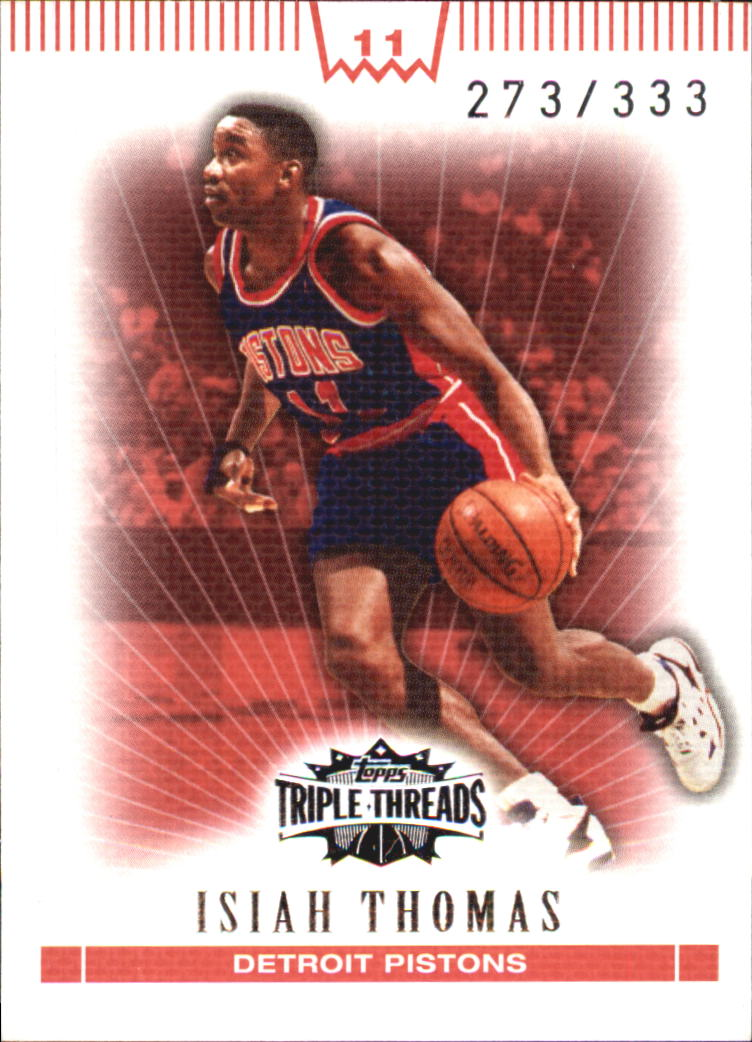 2007-08 Topps Triple Threads #92 Isiah Thomas