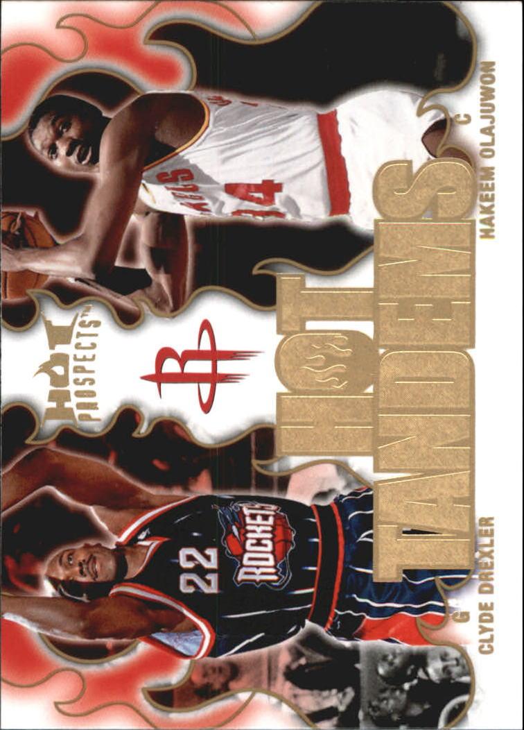 2008-09 Hot Prospects Hot Tandems #HT8 Clyde Drexler/Hakeem Olajuwon