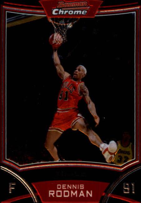 2008-09 Bowman Chrome #108 Dennis Rodman