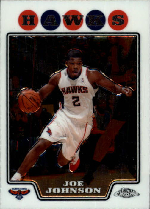 2008-09 Topps Chrome #2 Joe Johnson