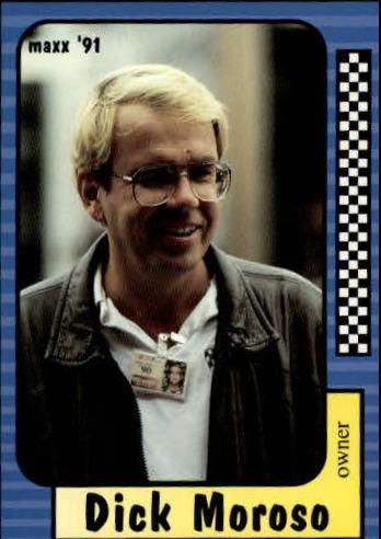 1991 Maxx #164 Dick Moroso RC