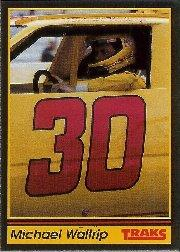 1991 Traks #30 Michael Waltrip