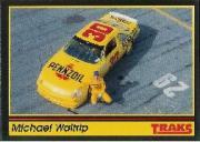 1991 Traks #75 Michael Waltrip