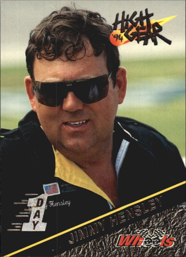 1994 Wheels High Gear Day One #125 Jimmy Hensley