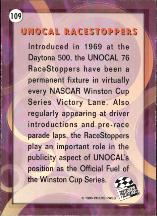 1996 Press Pass #109 Unocal RaceStoppers WC back image