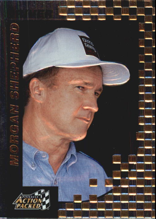 1997 Action Packed #23 Morgan Shepherd