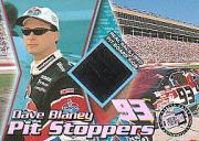2000 Press Pass Trackside Pit Stoppers #PS9 Dave Blaney