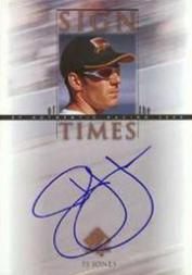 2000 SP Authentic Sign of the Times #PJ P.J. Jones