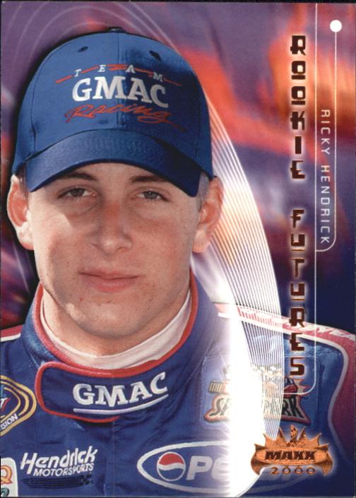 2000 Maxx #64 Ricky Hendrick RF RC