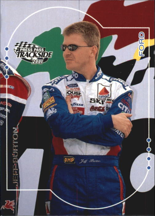 2001 Press Pass Trackside #17 Jeff Burton