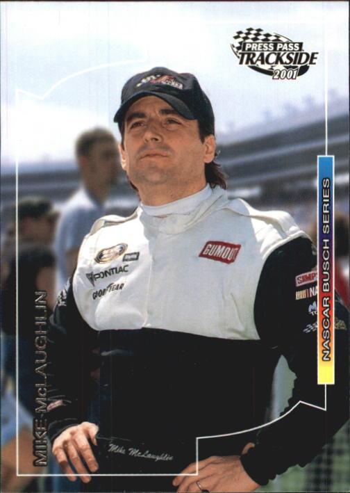 2001 Press Pass Trackside #61 Mike McLaughlin