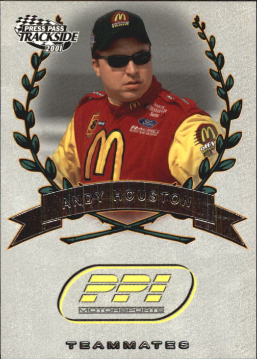 2001 Press Pass Trackside #78 Andy Houston TM