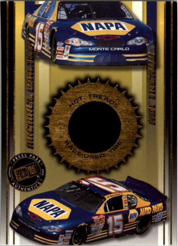 2002 Press Pass Hot Treads #HT7 Michael Waltrip's Car/2300