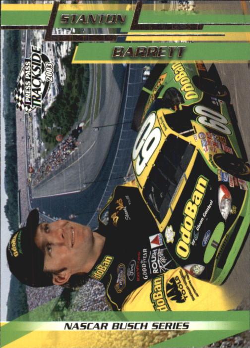 2003 Press Pass Trackside #34 Stanton Barrett BGN RC