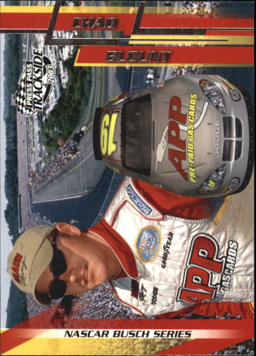 2003 Press Pass Trackside #40 Chad Blount BGN RC