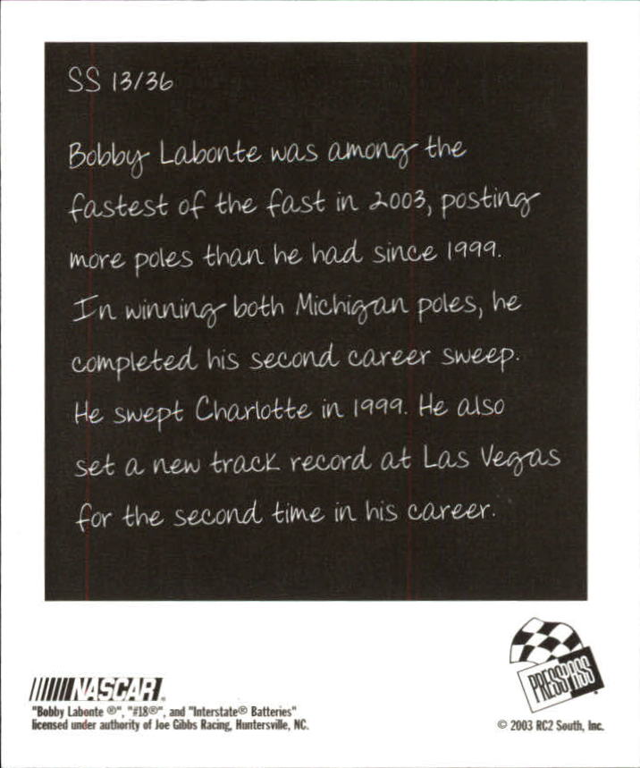 2004 Press Pass Snapshots #SN13 Bobby Labonte back image