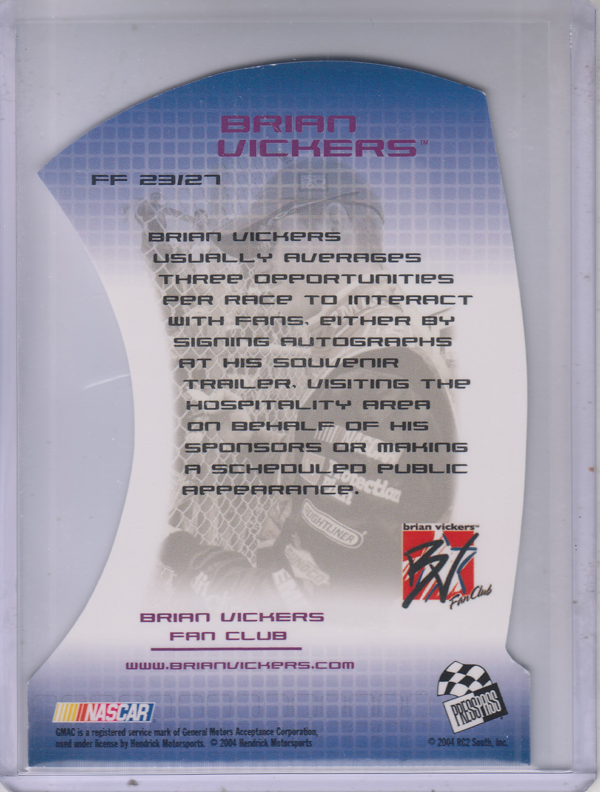 2004 Press Pass Optima Fan Favorite #FF23 Brian Vickers back image