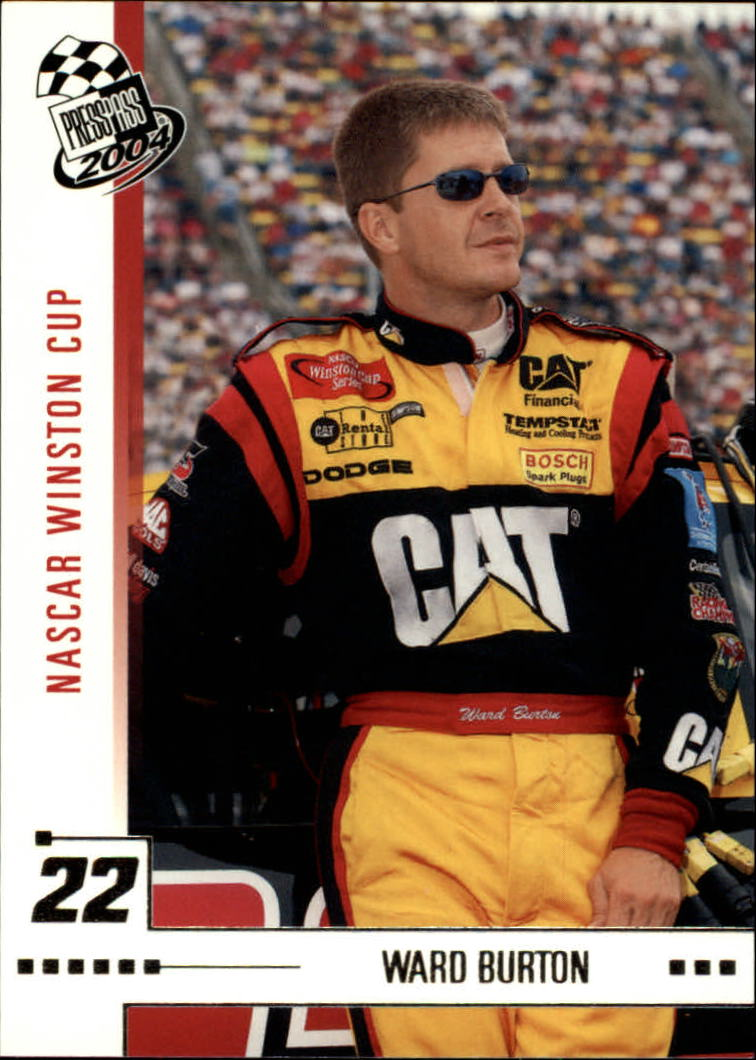 2004 Press Pass #6 Ward Burton