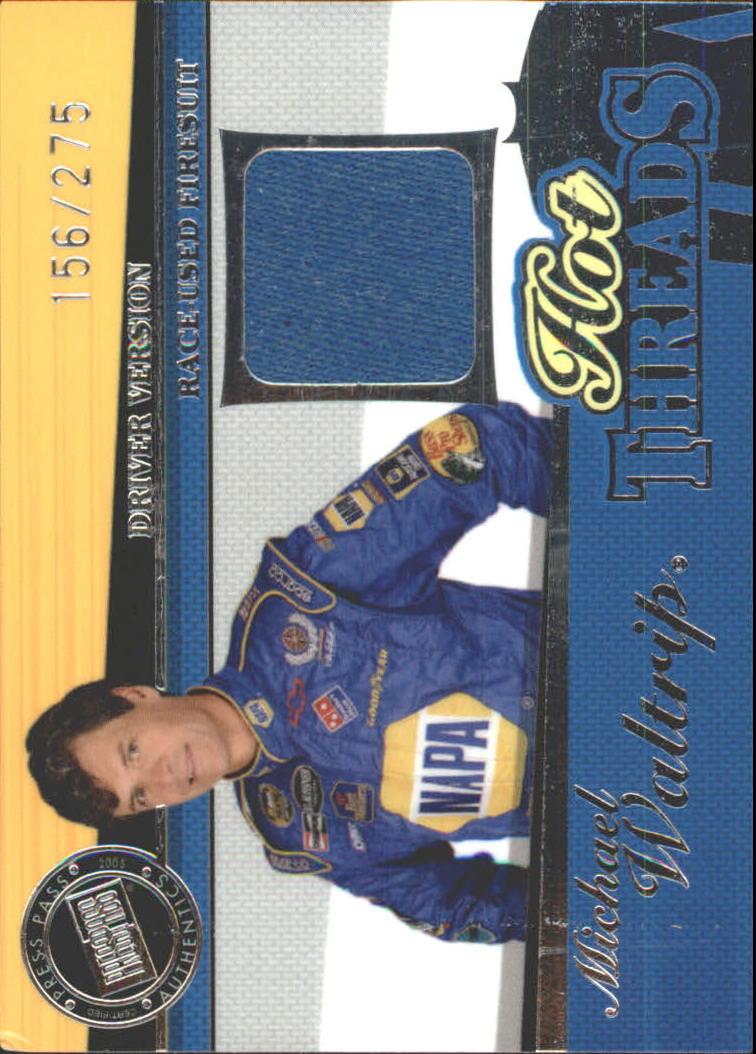 2005 Press Pass Premium Hot Threads Drivers #HTD13 Michael Waltrip