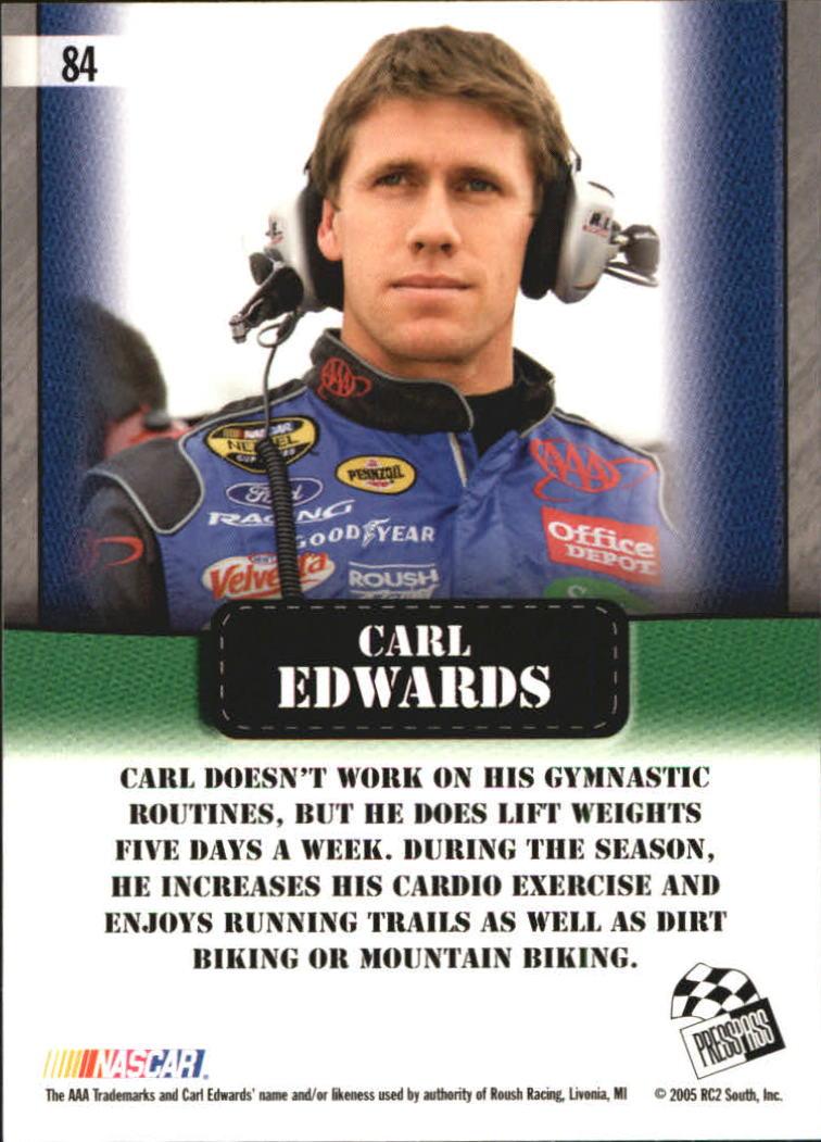 2005 Press Pass Optima #84 Carl Edwards DT back image