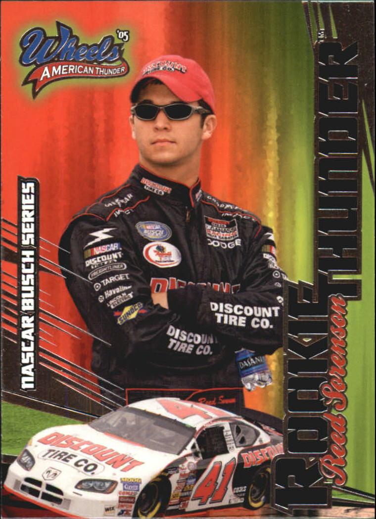2005 Wheels American Thunder #88 Reed Sorenson RT RC