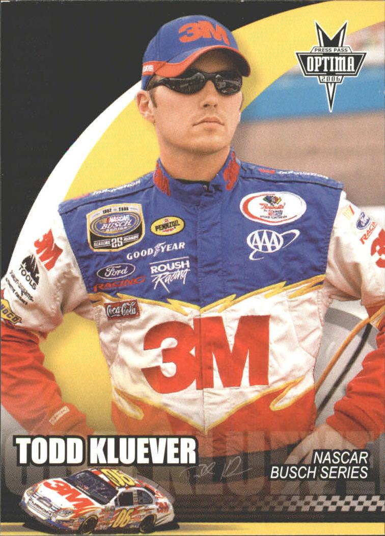 2006 Press Pass Optima #34 Todd Kluever NBS