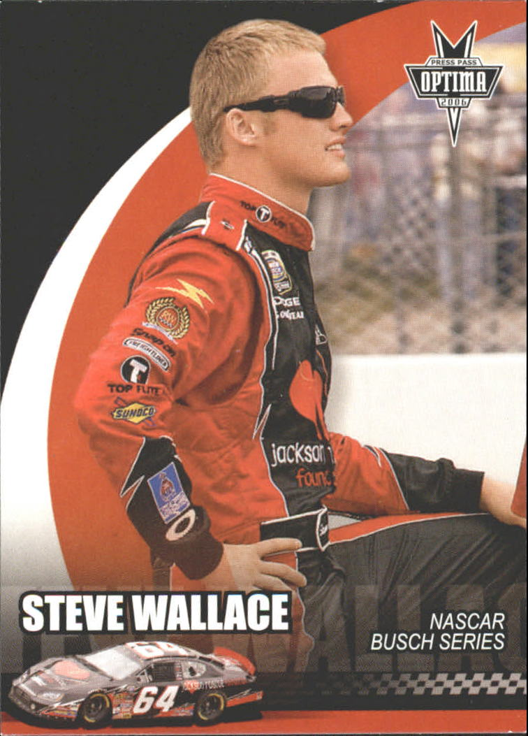 2006 Press Pass Optima #44 Steve Wallace NBS RC