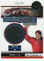 2007 Press Pass Burning Rubber Drivers #BRD7 Dale Earnhardt Jr./Richmond 5-6