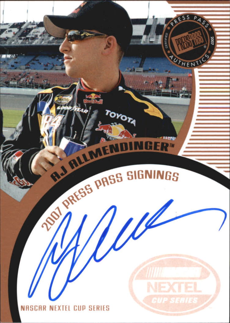 2007 Press Pass Signings #3 A.J. Allmendinger NC S/T