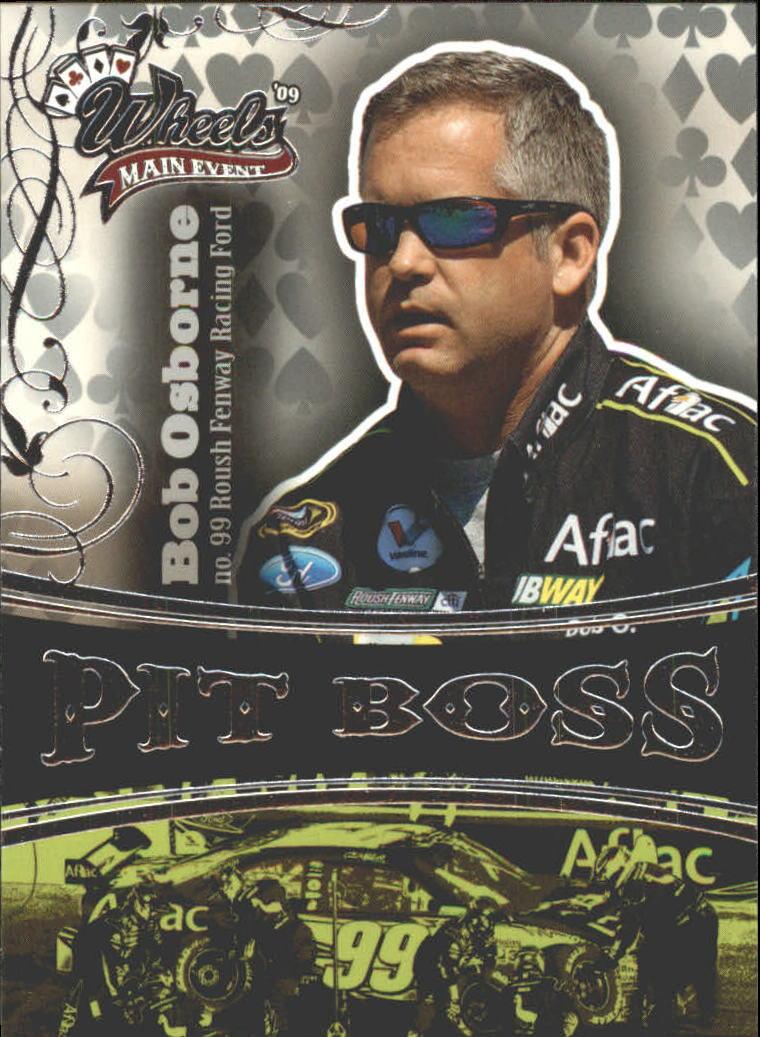 2009 Wheels Main Event #53 Bob Osborne RC/Carl Edwards PB