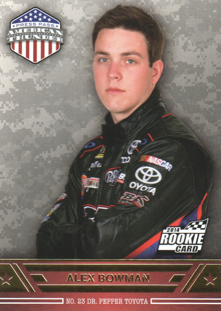 2014 Press Pass American Thunder #7 Alex Bowman RC