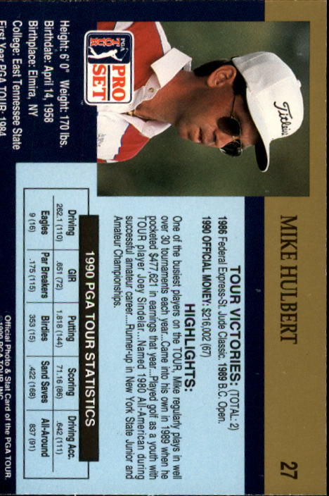1990 Pro Set #27 Mike Hulbert RC back image