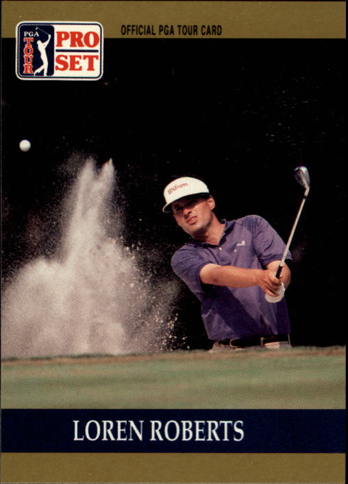 1990 Pro Set #33 Loren Roberts RC