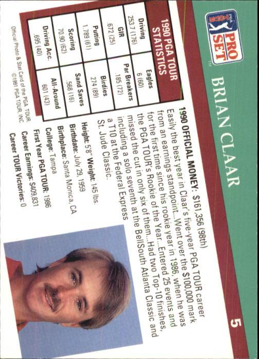 1991 Pro Set #5 Brian Claar RC back image